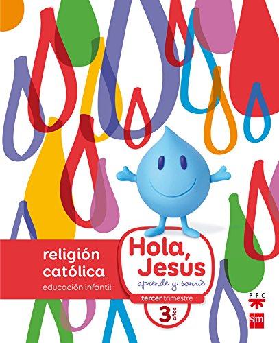 Religión católica 3 años hola, jesús: aprende y sonríe