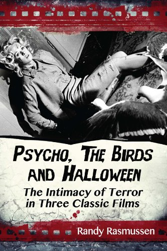 Psycho, The Birds and Halloween: The Intimacy of Terror in Three Classic - 1978 Halloween-le Film