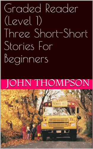graded-reader-level-1-three-short-short-stories-for-beginners