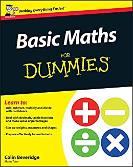 Basic Maths For Dummies by [Beveridge, Colin]