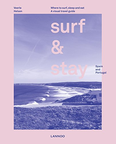 Surf & Stay. Spain and Portugal