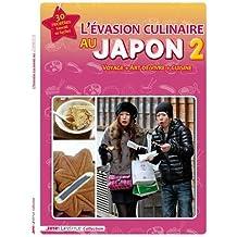 L'Évasion culinaire au Japon T2