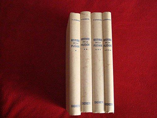 Histoire de la pléiade. par Chamard Henri .