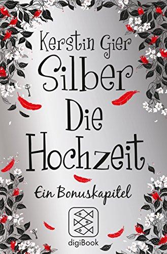 Buchseite und Rezensionen zu 'Silber - Die Hochzeit: Ein Bonuskapitel' von Kerstin Gier