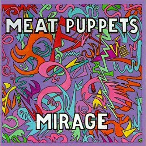 Mirage by Meat Puppets (1998-03-30)