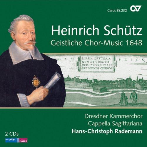 Schütz: Geistliche Chormusik 1648 (Gesamteinspielung)