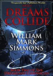 When Dreams Collide (The Dreamland Chronicles Book 2)