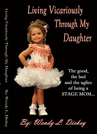 living vicariously through daughter dating