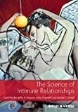 The Science of Intimate Relationships by Fletcher, Garth, Simpson, Jeffry A., Campbell, Lorne, Overal (2013) Paperback