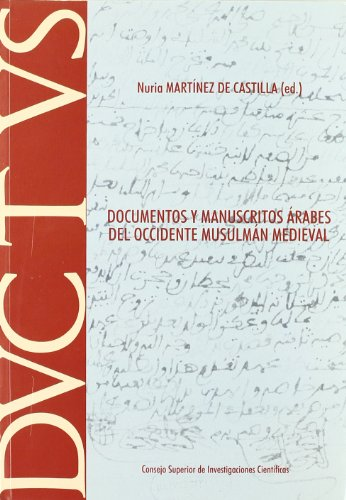 Documentos y manuscritos árabes del occidente musulmán medieval