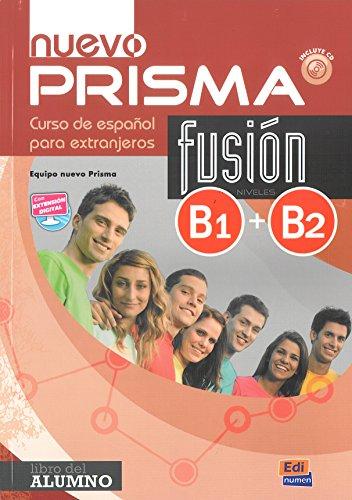 Nuevo Prisma fusion. Curso de español para extranjeros. B1 + B2 (METODOS ADULTOS) por Vv.Aa