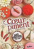 Les filles au chocolat - Cœur Piment