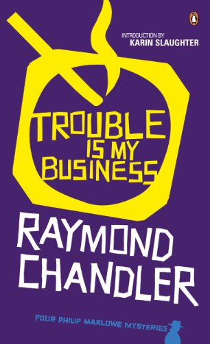 Trouble is My Business (Philip Marlowe Series) (English Edition) -