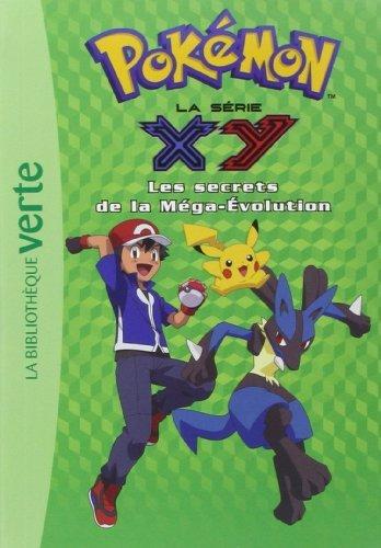 Pokemon 18 - Les secrets de la méga-évolution de Pokémon (18 mars 2015) Poche