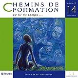 Chemins de formation, N° 14, octobre 2009 : Estime de soi et formation