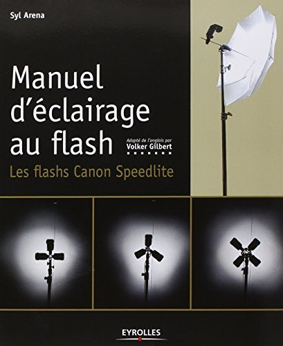 Manuel d'clairage au flash : Les flashs Canon Speedlite