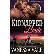 Their Kidnapped Bride (A Bridgewater Menage) (Volume 1) by Vanessa Vale (2015-05-14)