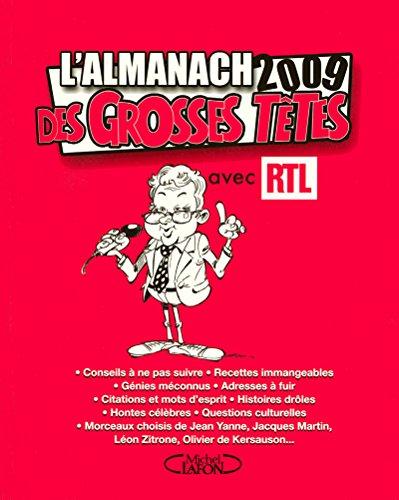 L'ALMANACH 2009 DES GROSSES TETES par Collectif