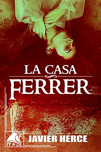 La casa Ferrer (Wave Black)