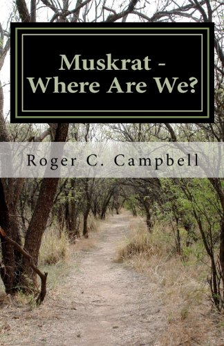 Muskrat - Where Are We?: Volume 1