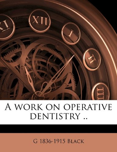 A work on operative dentistry ..