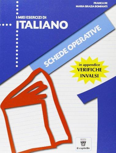 I miei esercizi di italiano. Per la Scuola elementare: 1