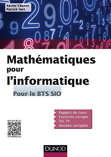 Mathématiques pour l'informatique : Pour le BTS SIO