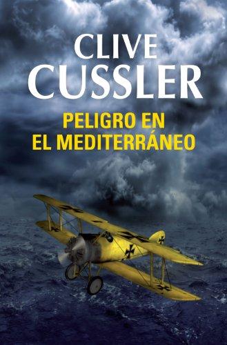 Peligro en el Mediterráneo por Clive Cussler
