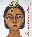 Au pays des merveilles - Les Aventures surrealistes des femmes artistes au Mexique et aux Etats-Unis