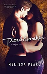 Troublemaker (A Songbird Novel) by Melissa Pearl (2016-01-30)
