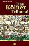 Das Kölner Tribunal