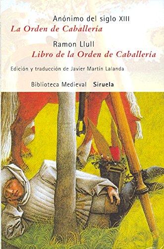 La orden de caballeria & Libro de la orden de caballeria / Knighthood Order & Book of Knighthood Order Cover Image