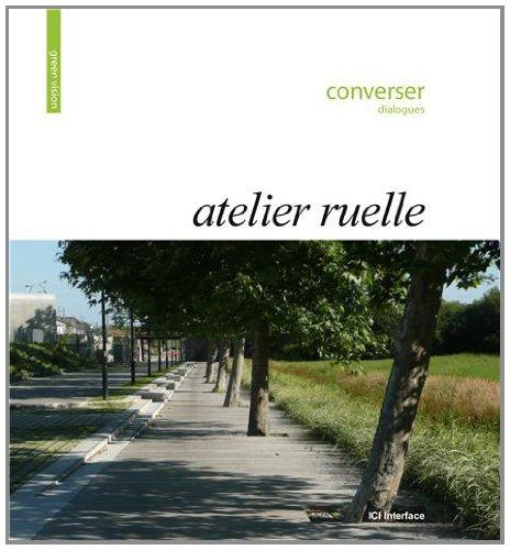 Atelier Ruelle : Converser, Dialogues par Atelier Ruelle
