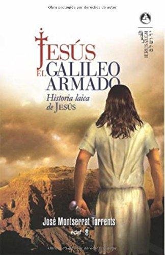 Jesús, el galileo armado (Jerusalén)