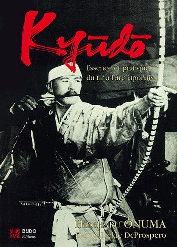 Descargar Libro Kyudo : L'essence et la pratique du tir à l'arc japonais de Hideharu Onuma