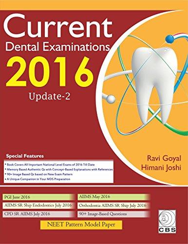 Current Dental Examination-2016: Update-2