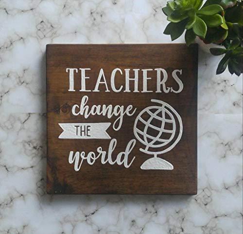 qidushop Dekorative Schild, Motiv: Lehrer Change The World, handbedruckte Dekoration, Klassenzimmer, Haus, Lehrer, Wandschild, personalisierbar