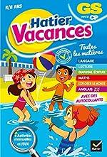 Cahier de vacances de la Grande section vers le CP- 2019 de Florence Doutremepuich