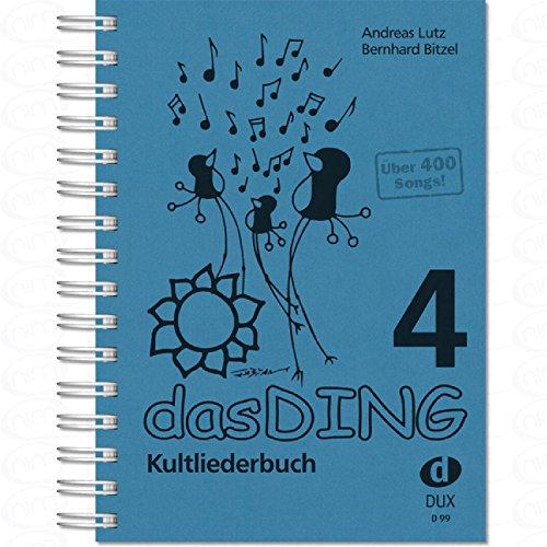 Das Ding 4 - Kultliederbuch - arrangiert für Liederbuch [Noten/Sheetmusic]