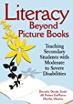 Literacy Beyond Picture Books: Teachi...