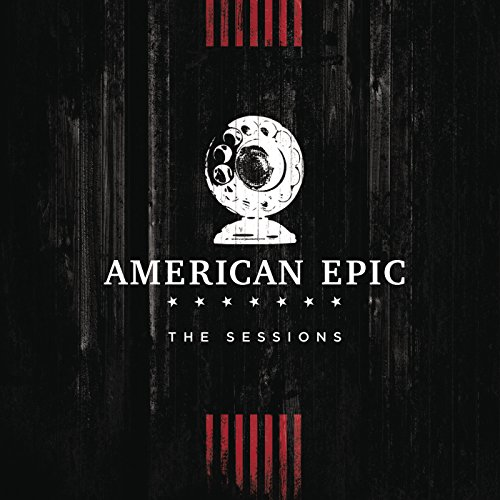 Music from The American Epic S...