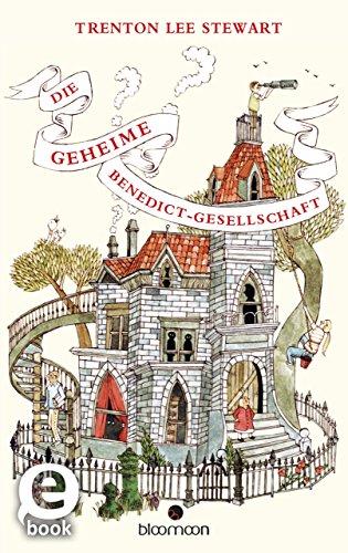 Die geheime Benedict-Gesellschaft (Benedict Gesellschaft)