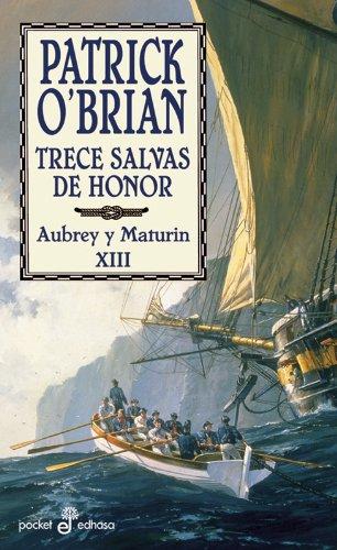 Descargar Libro Libro Trece salvas de honor (XIII) (Pocket) de Patrick O'Brian