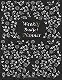 Weekly Budjet Blanner: Simple Weekly Planner  , Organize Your Daily To Do List, , Great GIFT IDEAS , 8.5 x 11Inches Large, 120 Pages Black Cover With Sample Flower Matte Finish