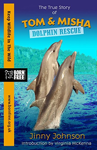 born-free-dolphin-rescue-a-true-story-english-edition
