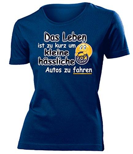 Das Leben ist zu kurz um kleine hässliche Autos zu fahren 4558 Damen T-Shirt (F-N) Gr. L