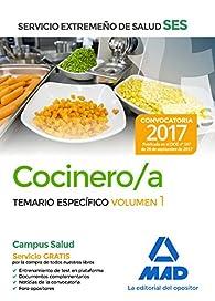 Cocinero/a del Servicio Extremeño de Salud . Temario Específico volumen 1 par  DOLORES MOLADA LOPEZ