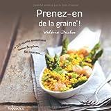 PRENEZ-EN DE LA GRAINE !