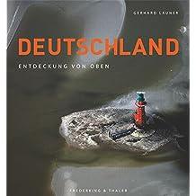 Deutschland: Entdeckung von oben