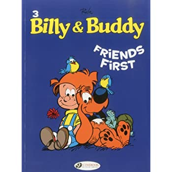 Billy & Buddy - tome 3 Friends First (03)